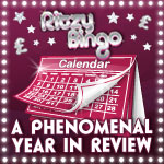 Ritzy Bingo: a phenomenal year in review