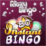 Discover 80 ball instant fun at Ritzy Bingo