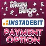 Instadebit Means Instant Play at Ritzy Bingo