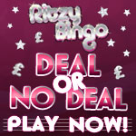 Play Deal or No Deal at Ritzy Bingo